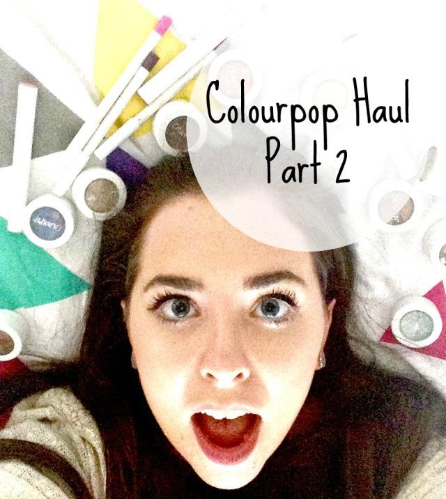 Colourpop haul review